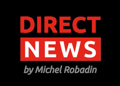 Direct News by Michel Robadin
